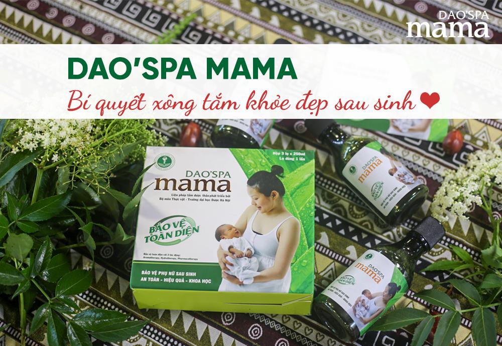 Dao'spa mama – Bí quyết xông tắm khỏe đẹp sau sinh